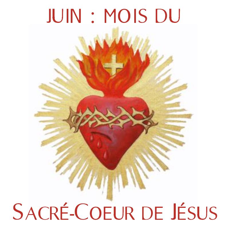 Mois de Juin, mois du Sacré-Coeur de Jésus